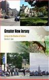 Greater New Jersey : Living in the Shadow of Gotham, Gale, Dennis E., 0812219570