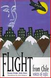 Flight from Chile : Voices of Exile, Wright, Thomas C. and Onate, Rody, 0826319572