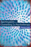 Spirituality in Counselling and Psychotherapy, Lines, Dennis, 1412919576