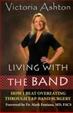 Living with the Band, Victoria Ashton, 1482529572