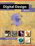 Digital Design Basics, Arntson, Amy E., 0155059580