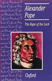The Rape of the Lock : Alexander Pope, Pope, Alexander, 0198319584