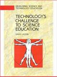 Technology's Challenge to Science Education : Cathedral, Quarry, or Company Store?, Layton, David, 0335099580