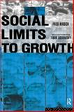 Social Limits to Growth, Fred Hirsch, 0415119588