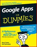 Google Apps for Dummies, Ryan Teeter and Karl Barksdale, 0470189584