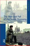 The Rise and Fall of the Soviet Economy : An Economic History of the USSR, 1945-1991, Hanson, Philip, 0582299586