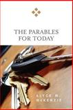 The Parables for Today, Alyce M. McKenzie, 0664229581