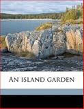 An Island Garden, Celia Thaxter and Sarah Whitman, 1147589585