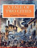 A Tale of Two Cities, Charles Dickens, 149910958X