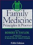 Family Medicine : Principles and Practice, Taylor, Robert B., 0387949585