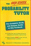 The High School Probability Tutor, Research and Education Association Editors, 0878919589