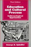 Education and Cultural Process 3rd Edition