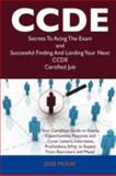 Ccde Secrets to Acing the Exam and Successful Finding and Landing Your Next Ccde Certified Job, Jesse McKay, 1486159583