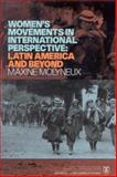Women's Movements in International Perspective : Latin America and Beyond, Molyneux, Maxine, 1900039583
