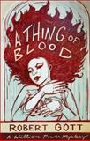 A Thing of Blood, Gott, Robert, 1920769587