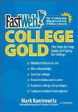 Fastweb College Gold, Mark Kantrowitz and Doug Hardy, 0061129585