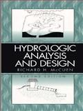 Hydrologic Analysis and Design, McCuen, Richard H., 0131349589