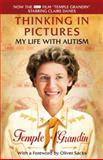 Thinking in Pictures, Temple Grandin, 0307739589
