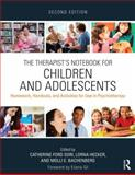 The Therapist's Notebook for Children and Adolescents 2nd Edition