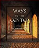 Ways to the Center : An Introduction to World Religions, Carmody, Denise L. and Brink, T. L., 053451958X
