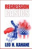 Regression Basics, Kahane, Leo H., 0761919589