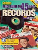 Goldmine Price Guide to 45 RPM Records, Tim Neely and Martin Popoff, 0896899586