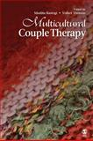 Multicultural Couple Therapy, Rastogi, Mudita and Thomas, Volker, 1412959586
