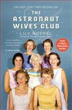 The Astronaut Wives Club, Lily Koppel, 1455529583