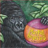 Playful Beasties, Neecy Twinem, 1559719583
