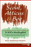 Scout, Atticus, and Boo, Mary McDonagh Murphy, 0061979589