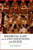 Medieval Law and the Foundations of the State, Harding, Alan, 019821958X