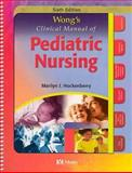 Wong's Clinical Manual of Pediatric Nursing, Hockenberry, Marilyn J., 0323019587