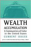 Wealth Accumulation and Communities of Color in the United States : Current Issues, , 0472069586