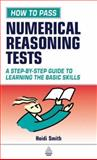 How to Pass Numerical Reasoning Tests, Heidi Smith, 0749439580
