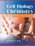 Cell Biology and Chemistry for Allied Health Science, Ross, Frederick C., 0787299588