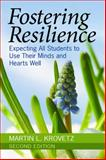 Fostering Resilience : Expecting All Students to Use Their Minds and Hearts Well, Krovetz, Martin L., 1412949580