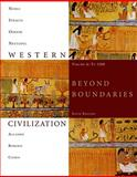 Western Civilization : Beyond Boundaries to 1500, Noble, Thomas F. X. and Strauss, Barry, 1424069580