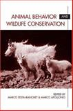 Animal Behavior and Wildlife Conservation, , 155963958X