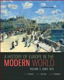 A History of Europe in the Modern World, Volume 2, Palmer, R. R. and Colton, Joel, 0077599586