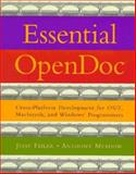 Essential OpenDoc : Cross-Platform Development for OS/2, Macintosh and Windows Programmers, Meadow, Anthony and Feiler, Jesse, 0201479583