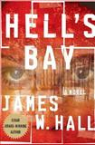 Hell's Bay, James W. Hall, 0312359586