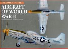 Aircraft of World War II, , 078582958X