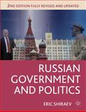 Russian Government and Politics, Shiraev, Eric, 1137269588