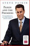 Paikin and the Premiers, Steve Paikin, 1459709586