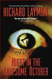 Night in the Lonesome October, Richard Laymon, 1477839585