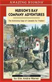 Hudson's Bay Company Adventures, Elle Andra-Warner, 1551539586