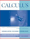 Calculus Early Transcendentals Single Variable 9E Student Solutions Manual, Anton, 0470379588