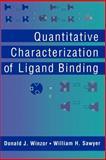 Quantitative Characterization of Ligand Binding 9780471059585