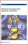 Chemical Concepts from Quantum Mechanics, , 0854049584