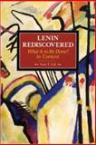 Lenin Rediscovered, Lars T. Lih, 1931859582